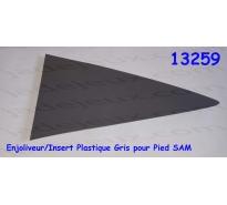 Enjoliveur/Insert Plastique Gris pour Pied SAM